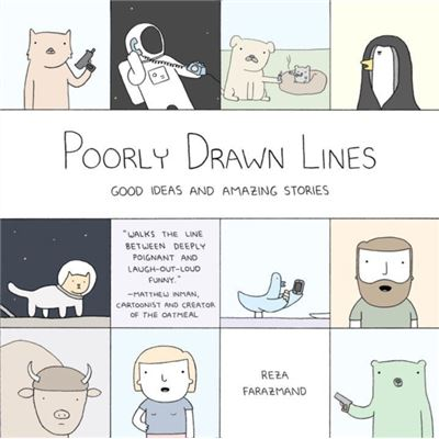 Poorly Drawn Lines: Good Ideas And Amazing Stories (Paperback)