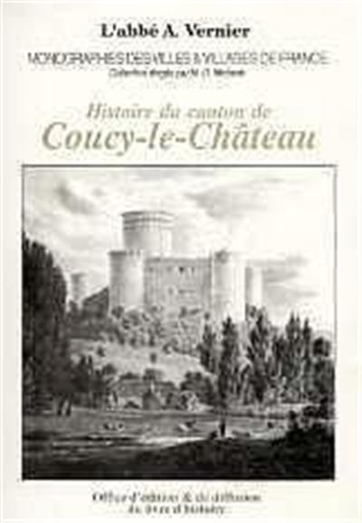 Histoire du canton de Coucy-le-Château