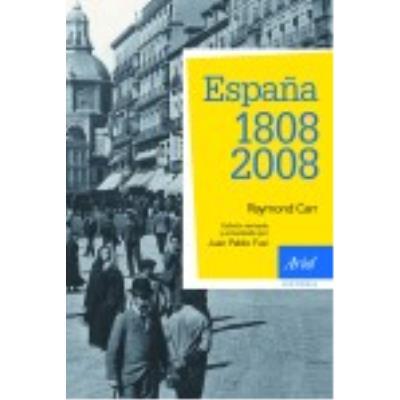 España: 1808-2008 - Carr, Raymond (1919- )