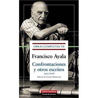Obras completas VII. Confrontaciones y otros escritos