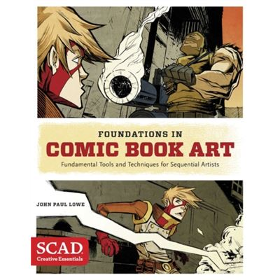 Foundations In Comic Book Art (Scad Creative Essentials) (Paperback)