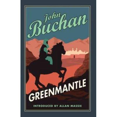 Greenmantle (Richard Hannay 2)