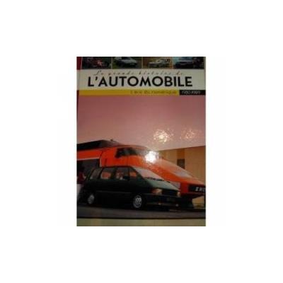 La Grande Histoire De L'Automobile 1980-1989 L'Ère Du Numérique Jean-François Krause