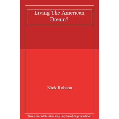 Living The American Dream? - [Version Originale]