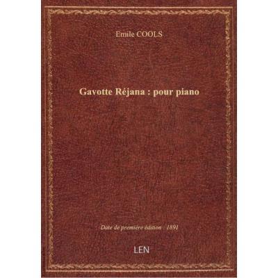 Gavotte Réjana : pour piano / par Emile Cools : [ill. par ] L. Denis