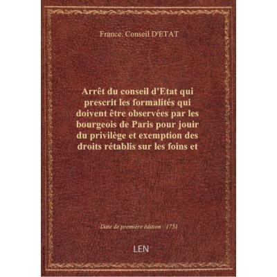 Arrêt du conseil d'Etat qui prescrit les formalités qui doivent être observées par les bourgeois de