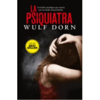 La Psiquiatra - Dorn, Wulf