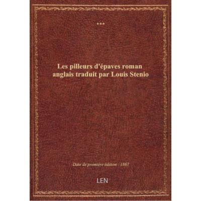 Les pilleurs d'épaves roman anglais traduit par Louis Stenio
