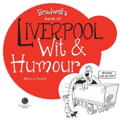 Liverpool Wit & Humour (Wit and Humour)