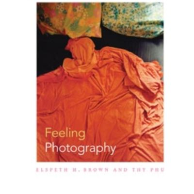 Feeling Photography (Paperback)