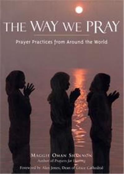 The Way We Pray