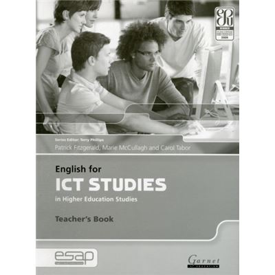 English For Ict Studies In Higher Education Studies (English For Specific Academic Purposes) (Paperback)