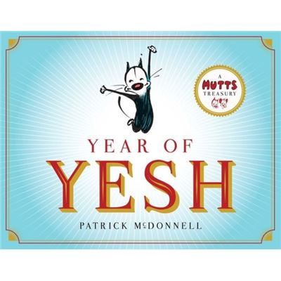 Year Of Yesh: A Mutts Treasury (Paperback)