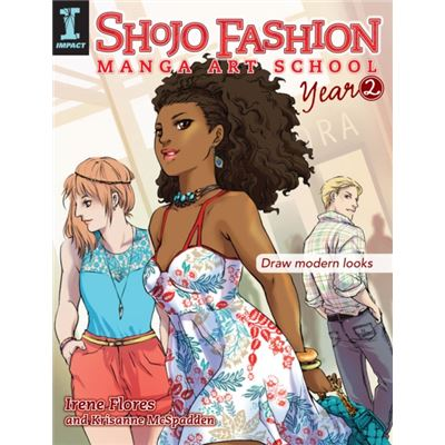 Shojo Fashion Manga Art School, Year 2: Draw Modern Looks (Paperback)