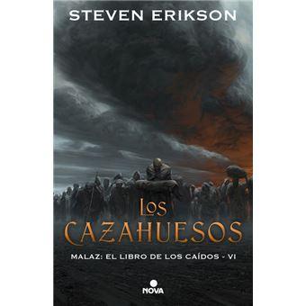 Los cazahuesos-malaz 6 libro de los