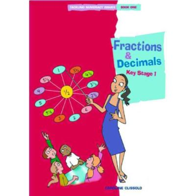 Tackling Numeracy Issues Book 1: Fractions and Decimals - [Livre en VO]