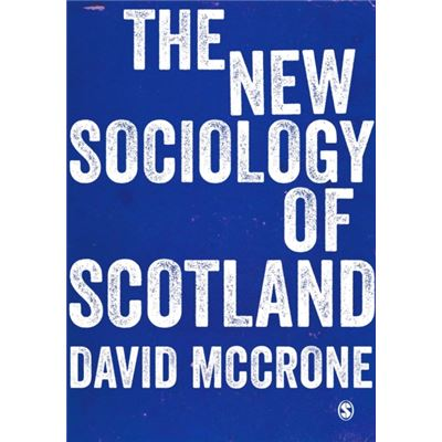 New Sociology Of Scotland