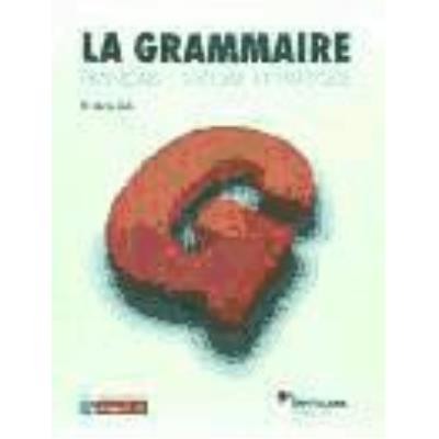 La Grammaire Livre + Corriges - Varios autores
