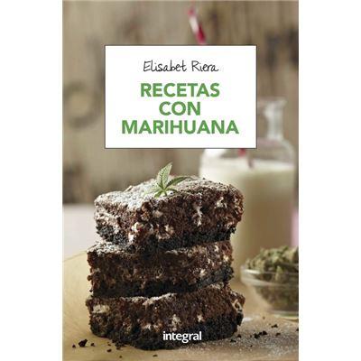 Recetas Con Marihuana - [Livre en VO]