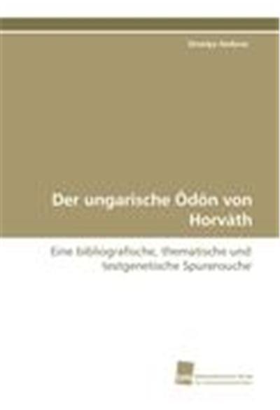 Der ungarische Ödön von Horváth
