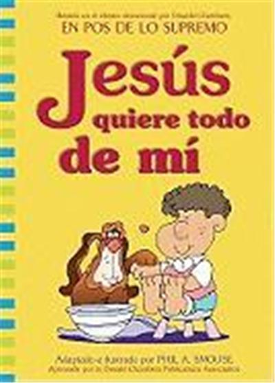 Jesus Quiere Todo de Mi