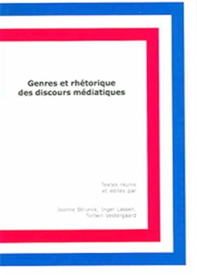 Genres Et Rhetorique Des Discours Mediatiques