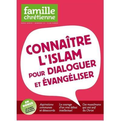 Connaitre L'Islam Pour Dialoguer Et Évangeliser