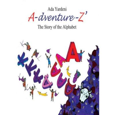 A-dventure-Z The Story of the Alphabet - [Livre en VO]