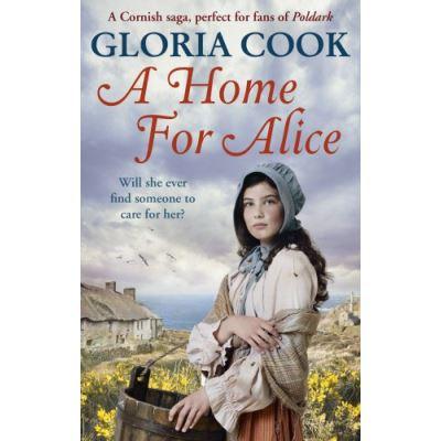 A Home for Alice: A gritty, heartwarming family saga for fans of Poldark - [Version Originale]