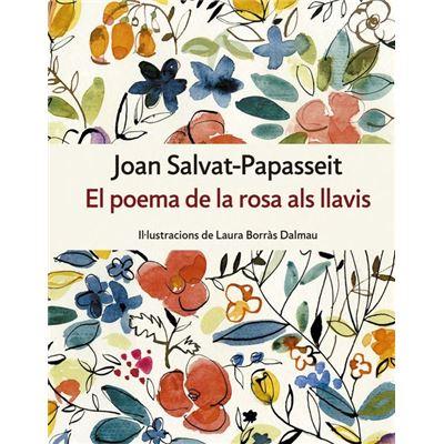 El Poema De La Rosa Als Llavis