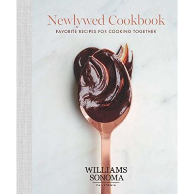 The Newlywed Cookbook: Favorite Recipes for Cooking Together - [Livre en VO]