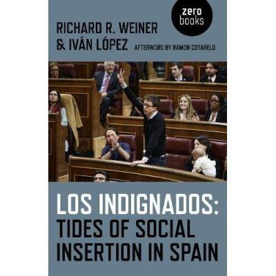 Los Indignados: Tides of Social Insertion in Spain - [Livre en VO]