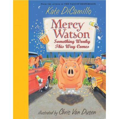 Mercy Watson, Mercy Watson