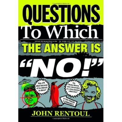 Questions to Which the Answer is 'No!' - [Version Originale]