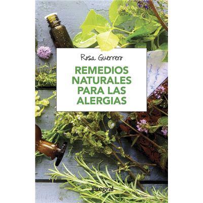 Remedios Naturales Para Las Alergias - [Livre en VO]