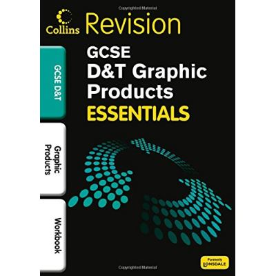 Graphic Product: Revision Workbook (Collins GCSE Essentials)