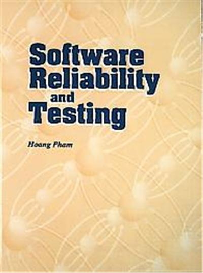 Software Reliability and Testing