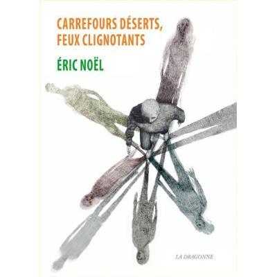 Carrefours Deserts,Feux Clignotants
