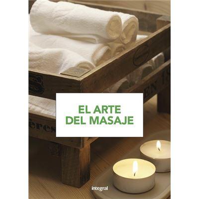 El Arte Del Masaje - [Livre en VO]