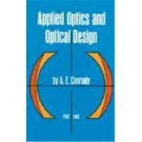 Applied optics and optical design: