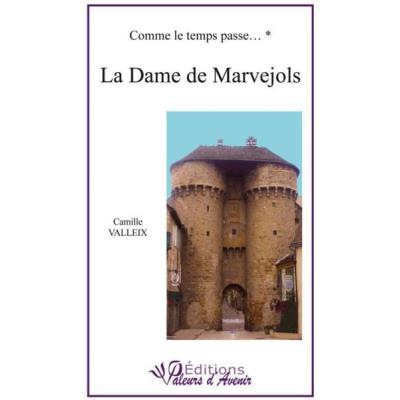Comme Le Temps Passe T,1 , La Dame De Marvejols