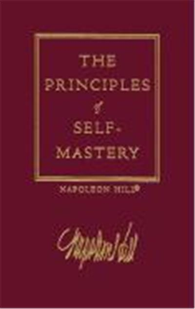 The Principles of Self-Mastery, Law of Success, Vol 1