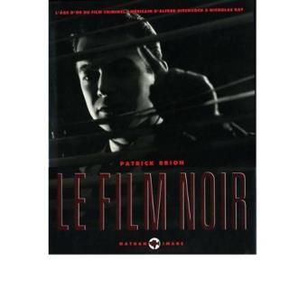 https://static.fnac-static.com/multimedia/Images/FR/MC/b8/09/a2/10619320/1540-1/tsp20160219181115/Le-Film-Noir.jpg#f49c2337-2b1b-4b2b-b1c3-d89f2b012e18
