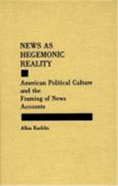 News As Hegemonic Reality