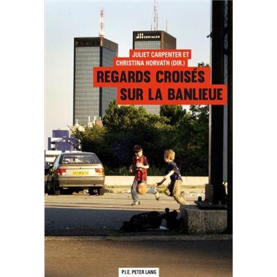 Regards Croises Sur La Banlieue (Paperback)