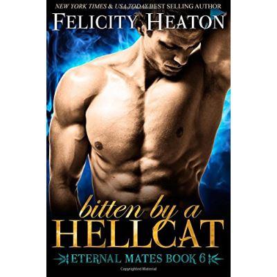 Bitten by a Hellcat: Eternal Mates Romance Series - [Livre en VO]