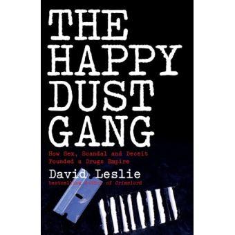 the happy dust gang leslie david