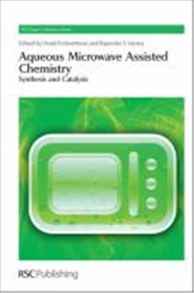 Aqueous Microwave Assisted Chemistry: Synthesis and Catalysis