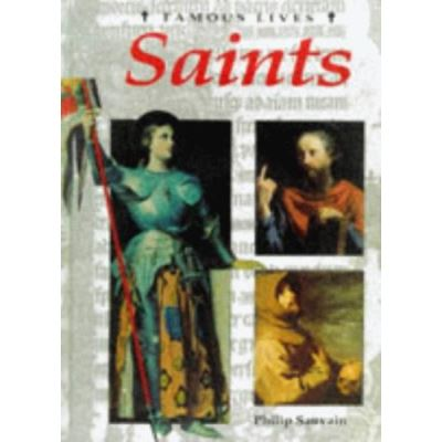 Saints (Famous Lives) - [Version Originale]