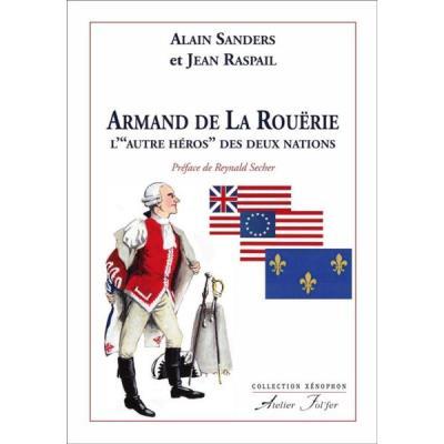 Armand De La Rouerie, L - Autre Heros - Des Deux Nations